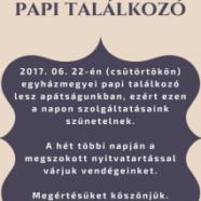 Egyházmegyei papi találkozó – 2017.06.22